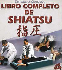 Libro completo de Shiatsu de Shigeru Onoda editado por Gaia. El Libro completo de Shiatsu se corresponde fielmente con las enseñanzas del Japan Shiatsu College de Tokio, única escuela de Shiatsu reconocida oficialmente por el Ministerio de sanidad de Japón.