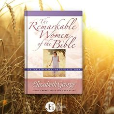 """Who's your favorite woman in the Bible? Read their stories & be inspired with """"The Remarkable Women of the Bible."""""""
