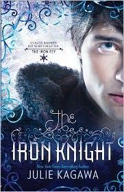 'The Iron Knight (Harlequin Teen)' by Julie Kagawa ---- My name...