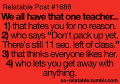 LOL funny truth true true story school teachers i can relate so true teen quotes relatable funny quotes so relatable