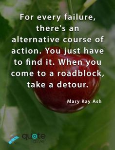 You just have to find it Mary Kay Ash Quotes, Wisdom Quotes, Love Quotes, Different Emojis, Too Late Quotes, Failure Quotes, Famous Quotes, Motivation, Qoutes Of Love