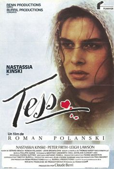 Tess, a film by Roman Polanski that premiered October 25, 1979, starred Nastassia Kinski, Peter Firth, and Leigh Lawson.