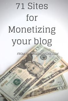 Monetize your blog with these site! #blogging #monetize