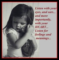 Listen with your heart <3