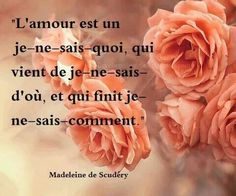 Madeleine De Scudéry Venus, French Quotes, Vegetables, Words, Phrases, Salads, Thinking About You, So True, Love