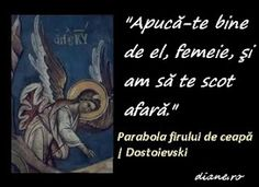 diane.ro: Parabola firului de ceapă | Dostoievski - Fraţii K... Karamazov, Faith, Astrology, Loyalty, Believe, Religion