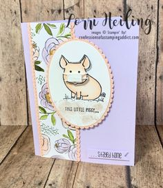 This Little Piggy Card Free video tutorial Available! Lorri Heiling Stampin Up Itunes Gift Cards, Scrapbooking, This Little Piggy, Stamping Up Cards, Get Well Cards, Animal Cards, Cute Cards, Homemade Cards, Making Ideas