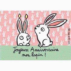 """Carte """"Joyeux Anniversaire mon lapin !"""""""