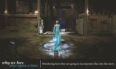 Why we love Once Upon a Time - 'Wondering how they are going to incorporate Elsa into the story'
