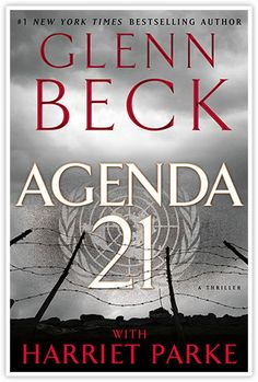 Agenda 21 – Glenn Beck   I hope every one reads this book.