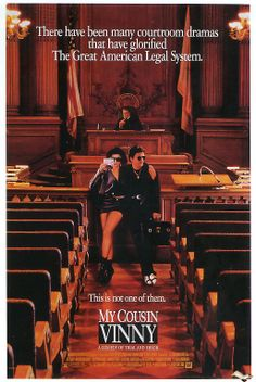 """My Cousin Vinny"" (1992) Two New Yorkers are accused of murder in rural Alabama while on their way back to college, and one of their cousins--an inexperienced, loudmouth lawyer not accustomed to Southern rules and manners--comes in to defend them. LOVE THIS MOVIE ! Seen it so many times. Such a great cast !"