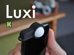 Luxi ~ Incident light meter adapter for iPhone by James, via Kickstarter.