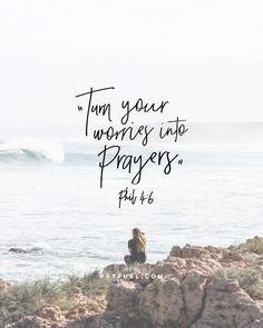 Worry // prayer