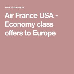 Air France USA - Economy class offers to Europe