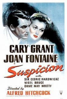 Suspicion - Gary Grant in a great Hitchcock movie.  But, I don't think I would let him get away with calling me Monkey Face...