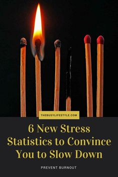 Prevent burnout - 6 new stress statistics to convince you to slow down