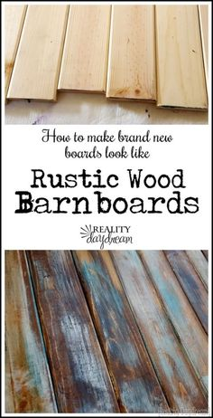 SUPER SIMPLE technique for making brand new wood look like old barn boards! {Reality Daydream} SUPER SIMPLE technique for making brand new wood look like old barn boards! Easy Woodworking Ideas, Woodworking Plans, Woodworking Projects, Woodworking Furniture, Woodworking Shop, Pallet Projects, Popular Woodworking, Diy Projects, Barn Board Projects