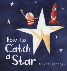 9780007549221,How to Catch a Star,JEFFERS OLIVER,Book,,Celebrate the 10th anniversary of How to Catch a Star with this new toddler-friendly board book edit