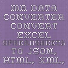 mr data converter convert excel spreadsheets to json html xml etc