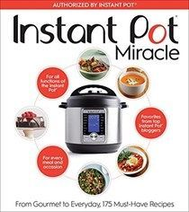 Read The Editors at Houghton Mifflin Harcourt's book Instant Pot Miracle: From Gourmet to Everyday, 175 Must-Have Recipes. Published on by Houghton Mifflin Harcourt. Pressure Cooker Cookbook, Instant Pot Pressure Cooker, Pressure Cooking, Slow Cooker, Rice Cooker, Instant Pot Lux60, Eat Your Books, Pots, Tasting Table