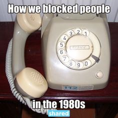 Maybe you did…my phone wasn't that ugly. My daddy was a telephone man so we had the princess phones off the hook…!