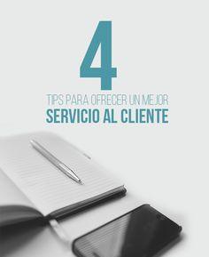 4 Tips para ofrecer el mejor servicio al cliente | #Tips #Consejos #Cliente