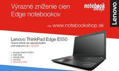 Veľké zníženie cien notebookov ThinkPad Edge E550. Až o 100 €!