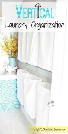An Easy Way to Organize in the Laundry Room - Vertically!