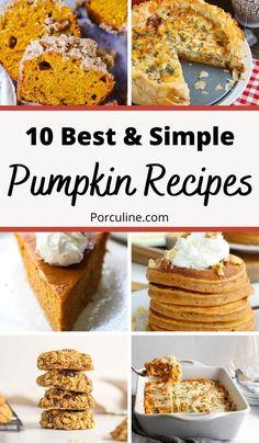 Best Pumpkin, Pumpkin Ideas, Savory Pumpkin Recipes, Fall Recipes, Breakfast, Simple, Sweet, Desserts, Dinners