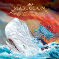 Classic Metal Album Covers: Mastodon - Leviathan http://metaldescent.com