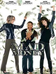 Mad Money starring Diane Keaton, Ted Danson. Three female employees of the Federal Reserve plot to steal money that is about to be destroyed. Amazon Affiliate Link.