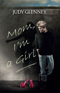 "How Would You React if Your Son said ""Mom, I'm a Girl"""