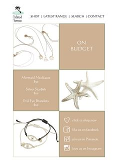 Budget bits on Budget Day!  Mermaid Necklaces http://www.myislandhome.com.au/item.mibiznez?id=4386  Silver Starfish http://www.myislandhome.com.au/item.mibiznez?id=4770  Evil Eye Bracelets http://www.myislandhome.com.au/item.mibiznez?id=4886 http://www.myislandhome.com.au/item.mibiznez?id=4887