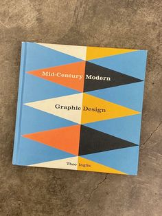 Mid-Century Modern Graphic Design by Theo Inglis: This stunning volume features the works of hundreds of international and influential artists such as Charles and Ray Eames, Paul Rand, Alvin Lustig, Elaine Lustig, Alexey Brodovitch, and many more from advertising, magazine and record covers to textiles, travel posters, and children's books. Graphic Design Books, Graphic Design Typography, Modern Graphic Design, Graphic Design Inspiration, Book Design, Graphic Designers, Design Design, Modern Books, Mid-century Modern