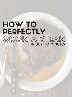 How to perfectly cook steak