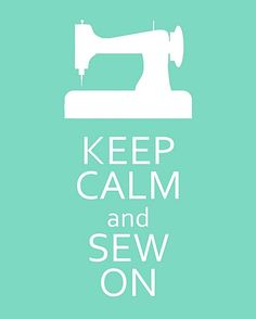 Sew, that's the plan, eh? :)  #posters #keep_calm #advice #sayings #quotes #sewing #crafts