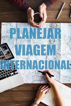 Passo a passo para planejar uma viagem internacional por conta própria. Viajar para fora do Brasil e economizar.