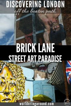 Discover London's East End artistic hub and street art paradise – visit Brick Lane! Check off the beaten path places in London and where to see Banksy's work and more. Great for street art lovers, market enthusiasts, and foodies. | Worldering around  ✈✈✈ Don't miss your chance to win a Free International Roundtrip Ticket to anywhere in the world **GIVEAWAY** ✈✈✈ https://thedecisionmoment.com/free-roundtrip-tickets-giveaway/