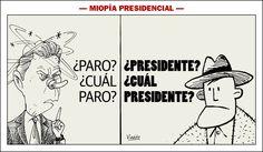 Santos: Paro? Cual paro?  el pueblo: Presidente? Cual Presidente?