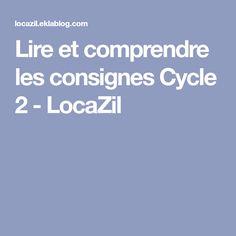 Lire et comprendre les consignes Cycle 2 - LocaZil