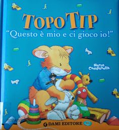 Topo Tip Questo è mio e ci gioco io!
