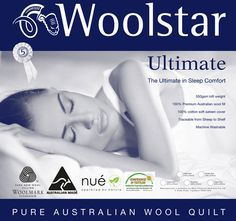 Ultimate Wool WOOLSTAR Features: Nue Australian wool fill luxurious soft cotton sateen Woolstar print cover Ultimate diamond quilting pattern enhancing loft and drape Five year guarantee Machine washable -