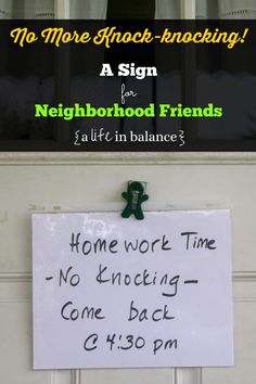 No More Knock-knocking during homework time: A Sign for Neighborhood Friends