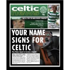 Celtic Personalised NewspaperThis is a fabulous present for any Celtic fan and is approved and fully licensed by Celtic FC. Be the star on the front page with this personalised Celtic Newspaper as you become Neil Lennon's new signing. We merge your recipient's details throughout the article text and headlines of the Celtic News. We even include your name in a quote with Hooper and McCourt! A superb gift for any occasion and is sure to make the recipient smile.    Printed in full colour. Celtic Fc, Sports Gifts, Your Name, Name Signs, Gifts For Boys, Newspaper, Paradise, Names