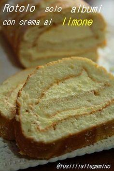 fusillialtegamino: Rotolo solo albumi con crema al limone Sweet Recipes, Cake Recipes, Dessert Recipes, Plum Cake, Xmas Food, Cannoli, Biscotti, Sweet Cakes, Nutella