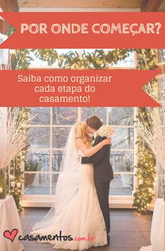 Confira nossas dicas para organizar o casamento do seus sonhos!