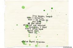 Typewriter Series #1561 by Tyler Knott Gregson Chasers of the Light & All The Words Are Yours are Out Now!