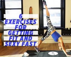 6 Exercises for Getting Fit and Sexy Fast:  Liked Bend and snap (first), squat heel tap (second), Diagonal front lunge and kick (middle), Seated oblique pull with towel (end).