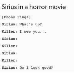 Sirius in a horror movie