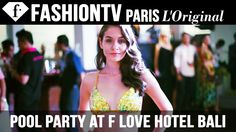 Pool Party at F Love Hotel Bali | FashionTV
